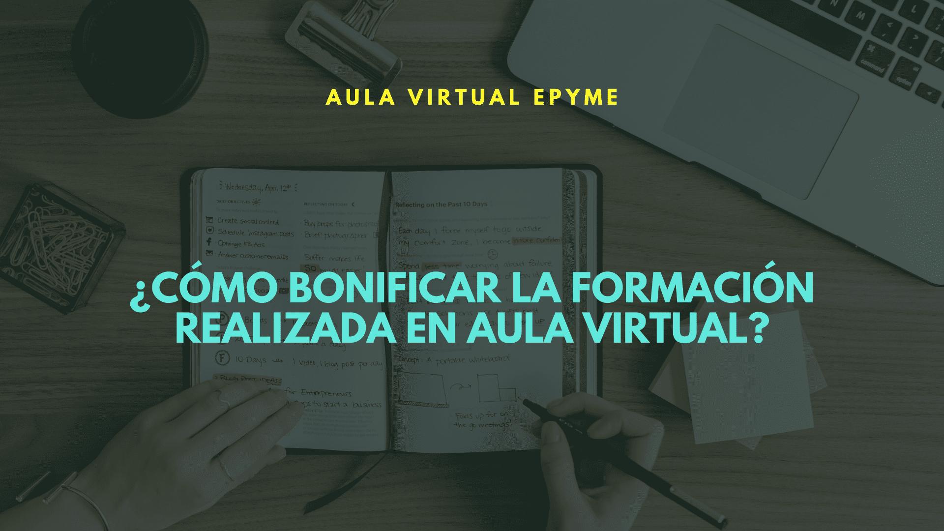 ¿Tu empresa va a realizar formación bonificada por Aula Virtual?
